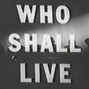 Who Shall Live.jpg